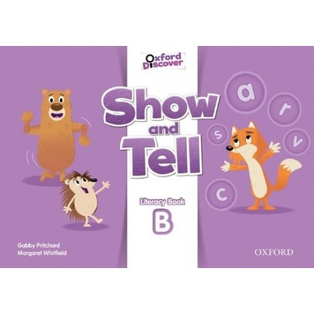 Oxford Discover Show and Tell 3 Literacy Book (B) Oxford University Press 9780194779289