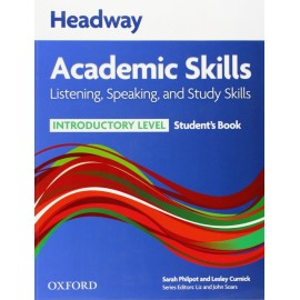 Headway Academic Skills Listening, Speaking, and Study Skills Introductory Student's Book