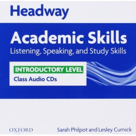 Headway Academic Skills Listening, Speaking, and Study Skills Introductory Class Audio CDs