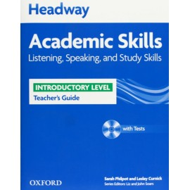 Headway Academic Skills Listening, Speaking, and Study Skills Introductory Teacher's Guide + Tests CD-ROM