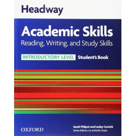 Headway Academic Skills Reading, Writing, and Study Skills Introductory Student's Book