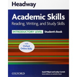 Headway Academic Skills Reading, Writing, and Study Skills Introductory Student's Book + Oxford Online Skills