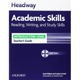 Headway Academic Skills Reading, Writing, and Study Skills Introductory Teacher's Guide + Tests CD-ROM