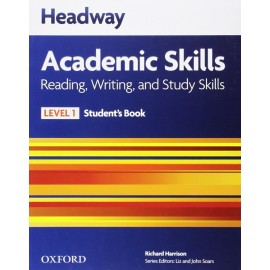 Headway Academic Skills Reading, Writing, and Study Skills 1 Student's Book