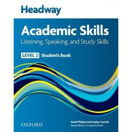 Headway Academic Skills Listening, Speaking, and Study Skills 2 Student's Book