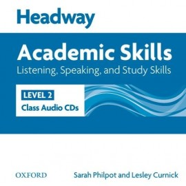 Headway Academic Skills Listening, Speaking, and Study Skills 2 Class Audio CDs