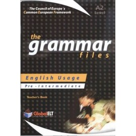 Grammar Files Pre-Intermediate A2 Teacher's Book