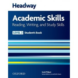 Headway Academic Skills Reading, Writing, and Study Skills 2 Student's Book