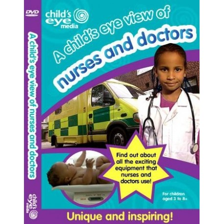 A Child's Eye View of Nurses and Doctors DVD Child's Eye Media 5060094290133