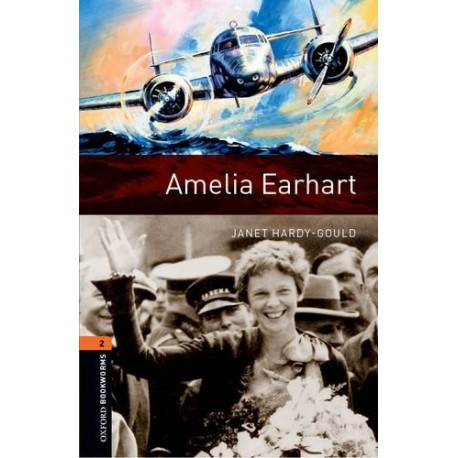 Oxford Bookworms: Amelia Earhart + CD Oxford University Press 9780194237932