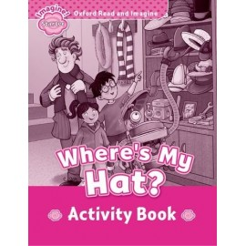 Oxford Read and Imagine Level Starter: Where's My Hat? Activity Book