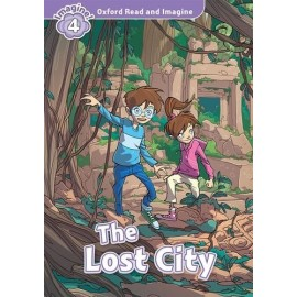 Oxford Read and Imagine Level 4: The Lost City + Audio CD