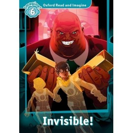 Oxford Read and Imagine Level 6: Invisible! + Audio CD