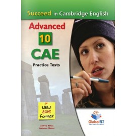 Succeed in Cambridge English Advanced 2015 Format 10 Practice Tests Self-Study Edition
