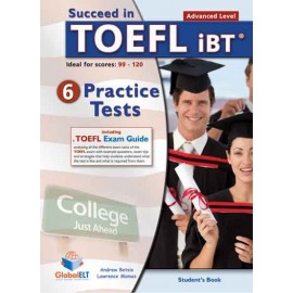 Success in TOEFL iBT 6 Practice Tests Advanced Level Self-Study Edition