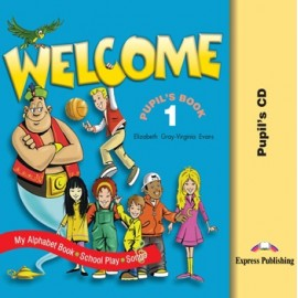 Welcome 1 Pupil's Audio CD (Songs, Alphabet, Play)