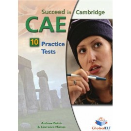 Succeed in Cambridge CAE 10 Practice Tests Self-Study Edition