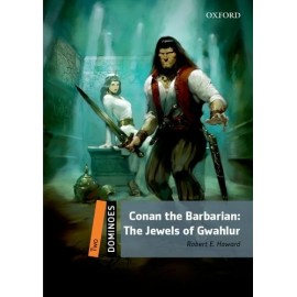 Oxford Dominoes: Conan the Barbarian - Jewels of Gwahlur