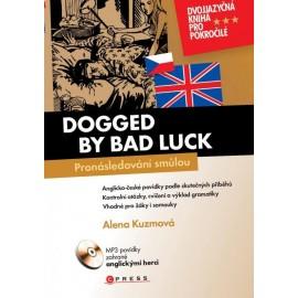 Dogged by Bad Luck / Pronásledování smůlou + MP3 Audio CD