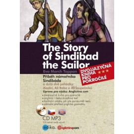 The Story of Sindibad the Sailor / Příběh námořníka Sindibáda + MP3 Audio CD