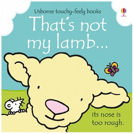 That's Not My Lanb Touch-and-Feel Book Usborne Publishing 9781409562467