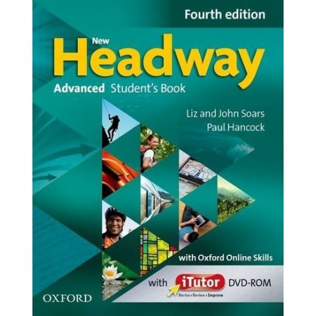 New Headway Advanced Fourth Edition Student's Book + iTutor DVD-ROM + Oxford Online Skills Oxford University Press 9780194713337