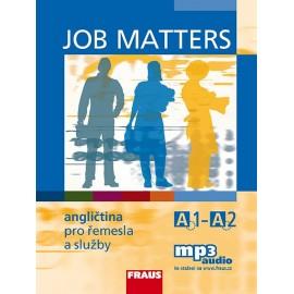 Job Matters: angličtina pro řemesla a služby + MP3 audio ke stažení