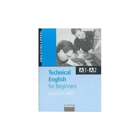 Technical English for Beginners Pracovní sešit Fraus 9788072386154