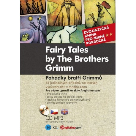 Fairy Tales by The Brothers Grimm / Pohádky bratří Grimmů + MP3 Audio CD Edika 9788026608431