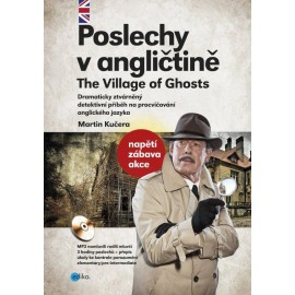 Poslechy v angličtině: The Village of Ghosts + MP3 Audio CD