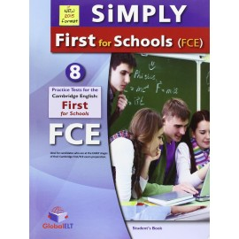 Simply Cambridge English First for Schools 2015 Format 8 Practice Tests Self-Study Edition