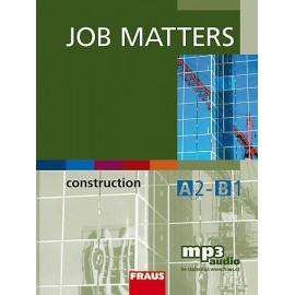 Job Matters: Construction + MP3 audio ke stažení