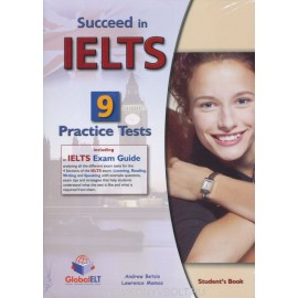 Succeed in IELTS 9 Practice Tests Self-study Pack