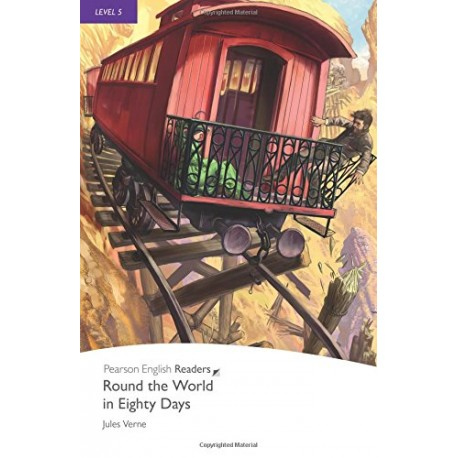 Pearson English Readers: Round the World in Eighty Days Pearson 9781405865180