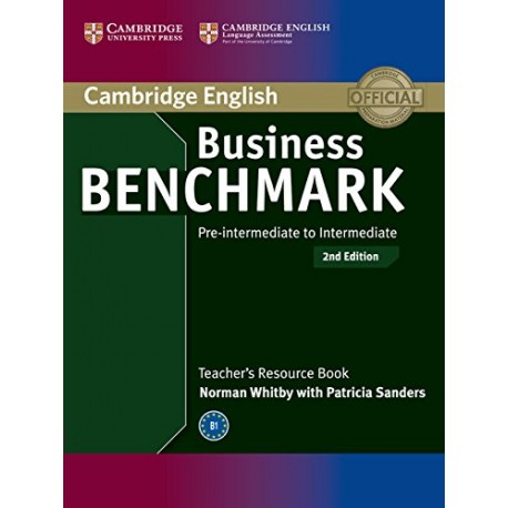 Business Benchmark Second Edition Pre-intermediate - Intermediate BULATS and Business Preliminary Teacher's Resource Book Cambridge University Press 9781107667075