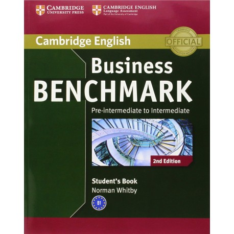 Business Benchmark Second Edition Pre-intermediate - Intermediate Student's Book Cambridge University Press 9781107693999