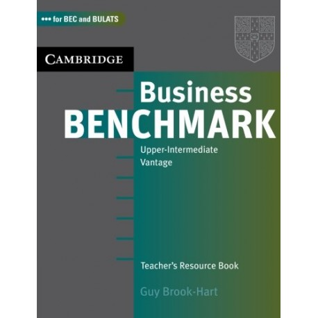 Business Benchmark Upper-intermediate Teacher's Book Cambridge University Press 9780521672900