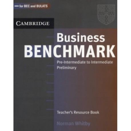 Business Benchmark Pre-intermediate to Intermediate Teacher's Book Cambridge University Press 9780521672856