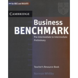 Business Benchmark Pre-intermediate to Intermediate Teacher's Book