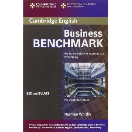 Business Benchmark Pre-intermediate to Intermediate Personal Study Book Cambridge University Press 9780521672863