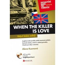 When the Killer is Love / Když láska zabíjí + MP3 Audio CD