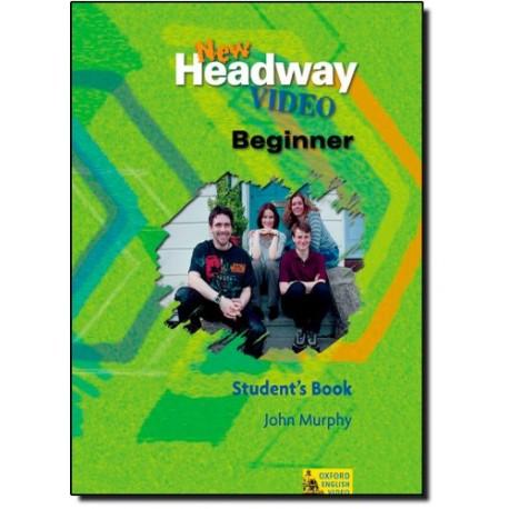 New Headway Video Beginner Student's Book Oxford University Press 9780194581783