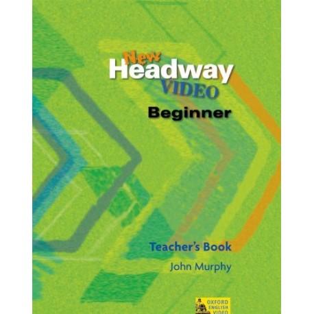 New Headway Video Beginner Teacher's Book Oxford University Press 9780194581790