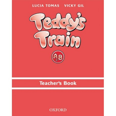 Teddy's Train A & B Teacher's Book Oxford University Press 9780194112277