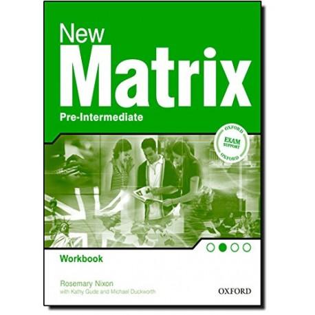 New Matrix Pre-intermediate Workbook Oxford University Press 9780194766081