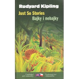 Just So Stories / Bajky i nebajky