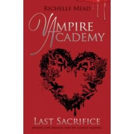 Last Sacrifice (Vampire Academy 6)