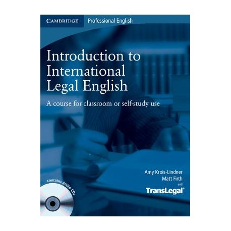 Introduction to International Legal English Student's Book + CDs Cambridge University Press 9780521718998