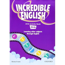 Incredible English 5 and 6 DVD Activity Book