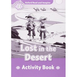 Oxford Read and Imagine Level 4: Lost in the Desert ActivityBook
